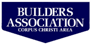 builders association Corpus Christi, TX