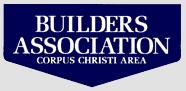 builders association Corpus Christi, TX